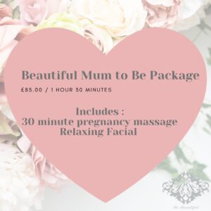 Beautiful Mum to Be Package