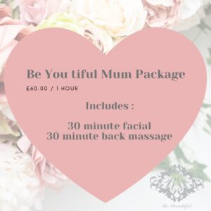 Be-You-Tiful Mum Package